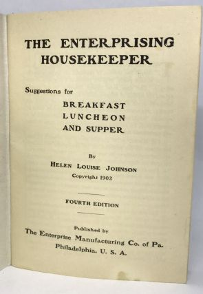[ADVERTISING] The Enterprising Housekeeper; Suggestions for Breakfast, Luncheon, and Supper