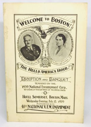 "MENU] Welcome to Boston! ""The Hello America Hour!""; 1939 National Encampment Corp. The Veterans..."