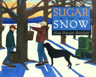 Sugar on Snow. Nan Parson Rossiter
