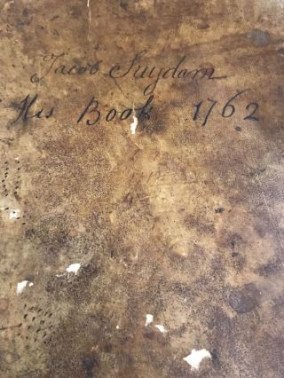 LEDGER] [MANUSCRIPT] Jacob Suydam His Book 1762; 10 pages laid in - family history. Jacob Suydam