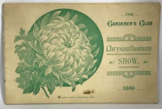 PROGRAM] The Gardeners' Club... Annual Chrysanthemum Show; Music Hall - Baltimore, November 16th...