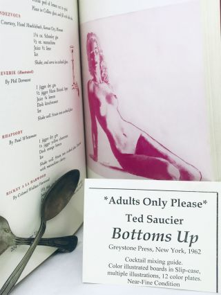 COCKTAILS] [ILLUSTRATIONS] Ted Saucier's Bottoms Up; New and Revised Edition, First Printing,...