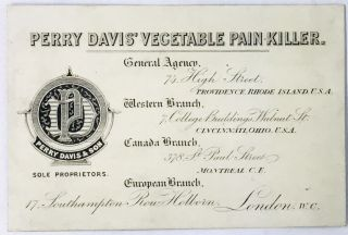 QUACKERY] [TRADE CARD] PERRY DAVIS' VEGETABLE PAIN KILLER