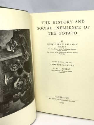 FOOD HISTORY] The History and Social Influence of The Potato; With a Chapter on Industrial Uses...