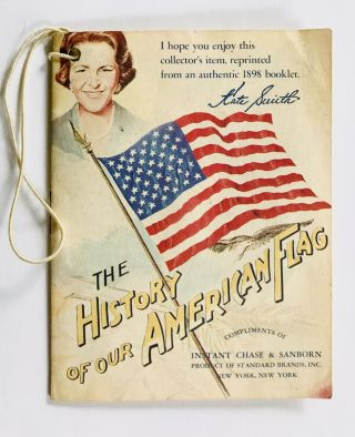 ADVERTISING] [COFFEE] THE HISTORY of our AMERICAN FLAG; Compliments of INSTANT CHASE & SANBORN