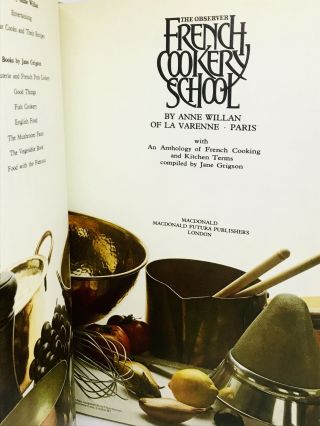 The Observer French Cookery School; with An Anthology of French Cooking and Kitchen Terms compiled by Jane Grigson