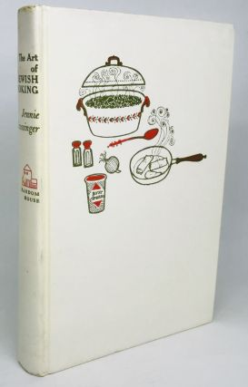 The Art of Jewish Cooking; With an Introduction by Paul Grossinger