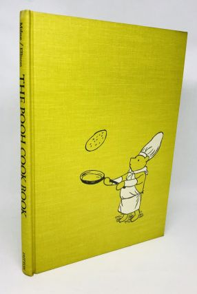 The Pooh Cook Book; Inspired by Winnie-The-Pooh and The House At Pooh Corner by A.A. Milne