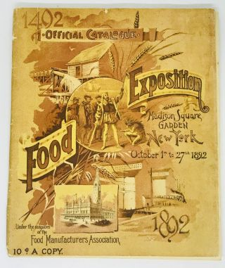 FOOD HISTORY] [EXPOSITION] [NEW YORK] United States Food Exposition; Official Catalog - Madison...