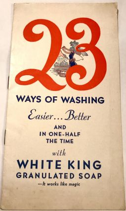 [LAUNDRY] 23 Ways of Washing; Easier...Better and in one-half the time